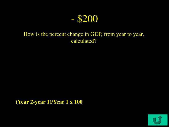 - $200