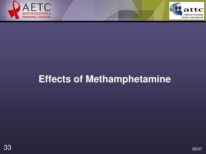 Effects of Methamphetamine