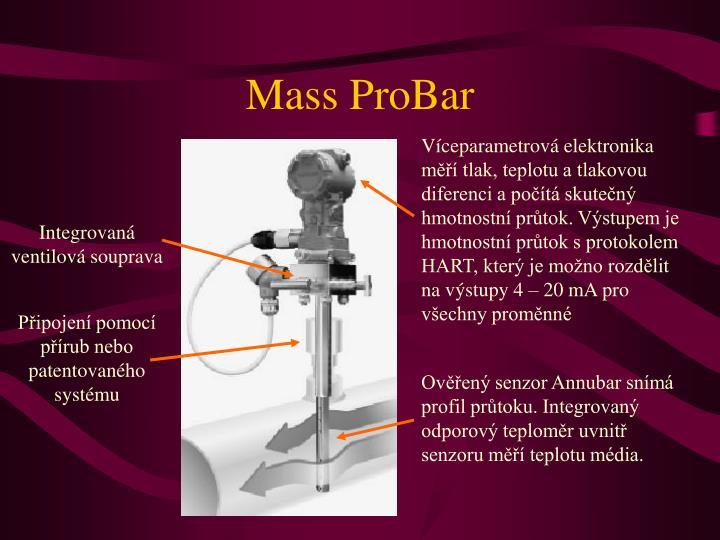 Víceparametrová elektronika měří tlak, teplotu a tlakovou diferenci a počítá skutečný hmotnostní průtok. Výstupem je hmotnostní průtok s protokolem HART, který je možno rozdělit na výstupy 4 – 20 mA pro všechny proměnné