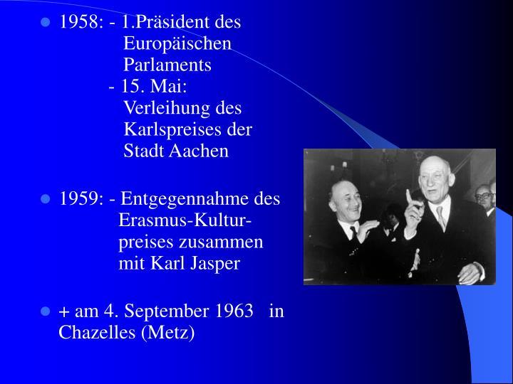 1958: - 1.Präsident des