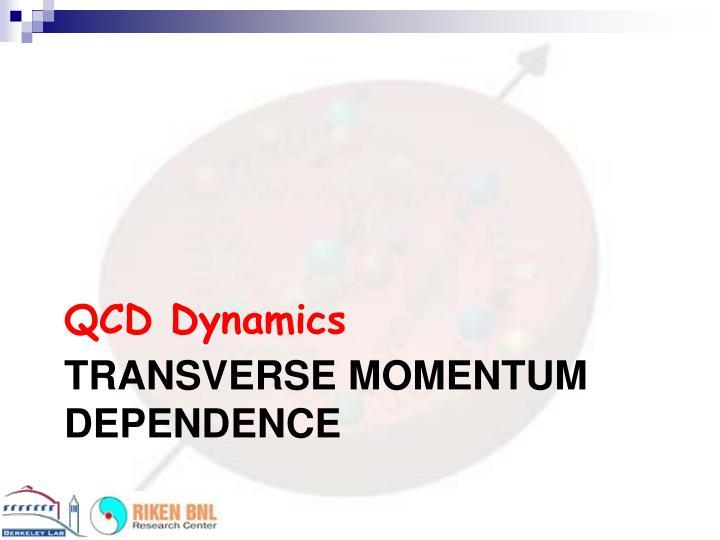 QCD Dynamics