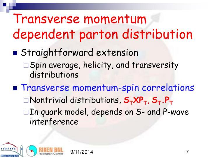 Transverse momentum dependent parton distribution