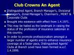 club crowns an agent1