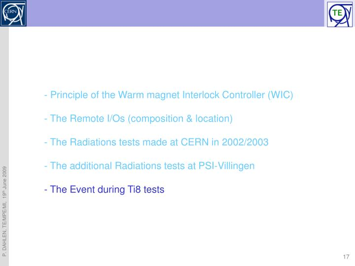 - Principle of the Warm magnet Interlock Controller (WIC)