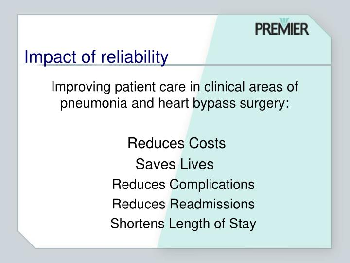 Improving patient care in clinical areas of pneumonia and heart bypass surgery: