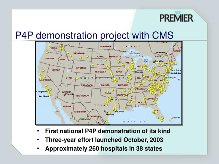 P4P demonstration project with CMS