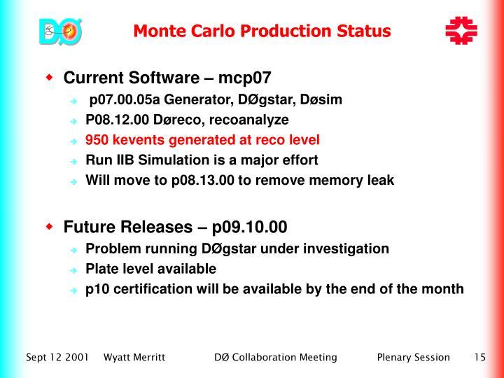 Monte Carlo Production Status