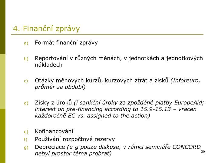 4. Finanční zprávy