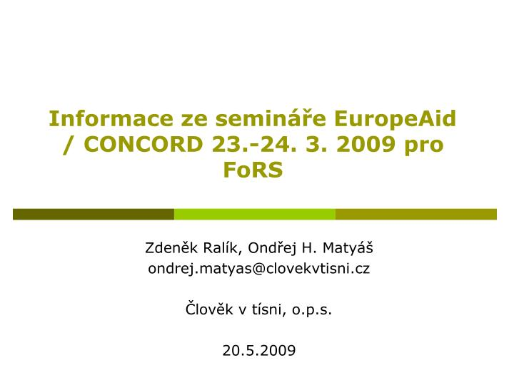 Informace ze semin e europeaid concord 23 24 3 2009 pro fors