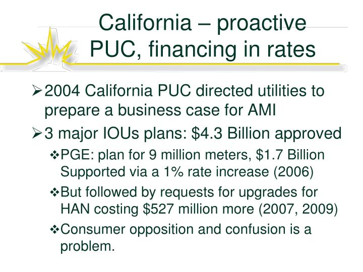 California – proactive PUC, financing in rates