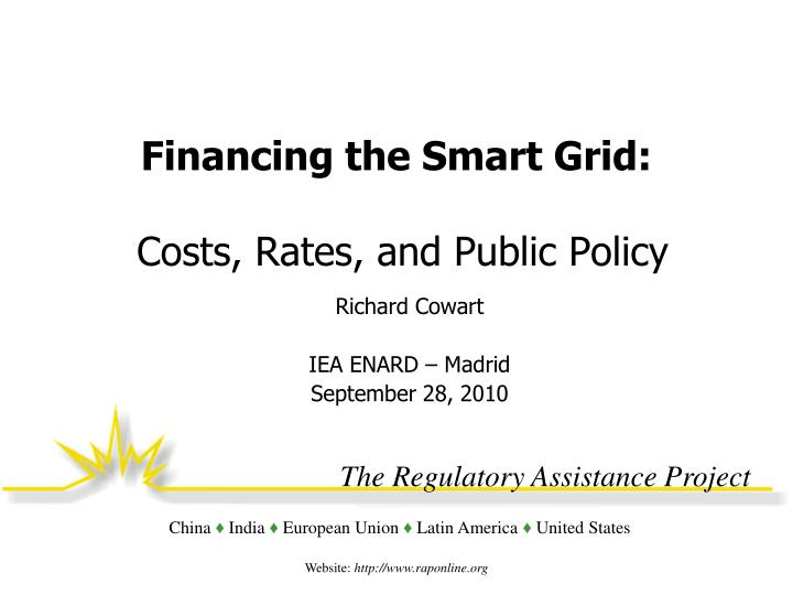 Financing the smart grid costs rates and public policy
