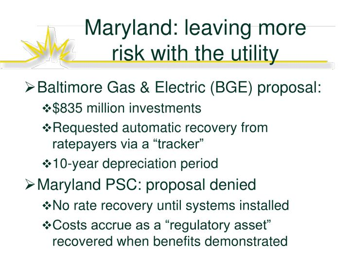Maryland: leaving more risk with the utility