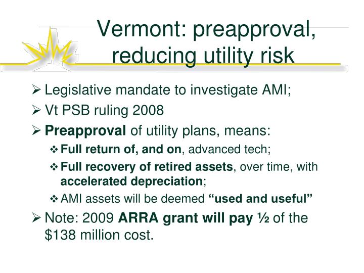 Vermont: preapproval, reducing utility risk