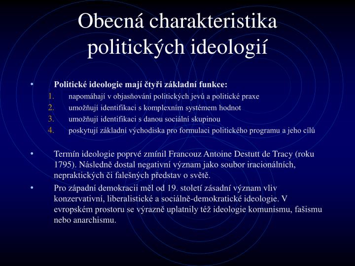 Obecn c harakteristika politick ch ideologi