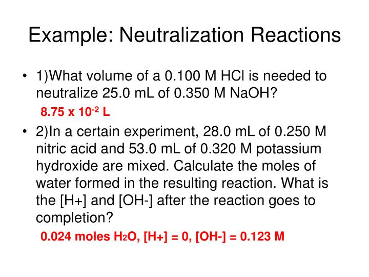 Example: Neutralization Reactions