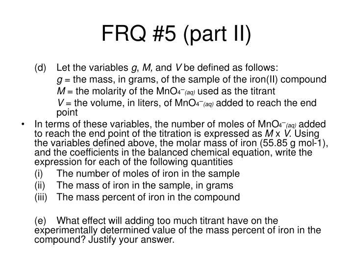 FRQ #5 (part II)