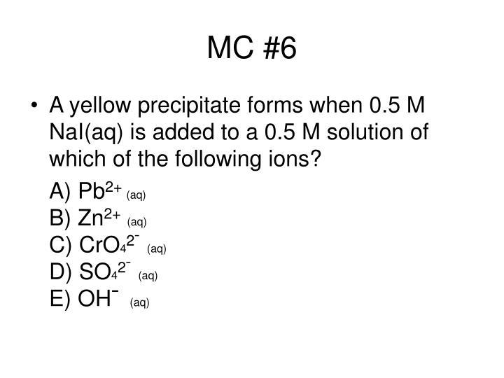 MC #6