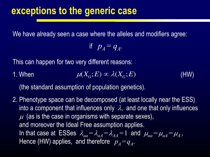 exceptions to the generic case