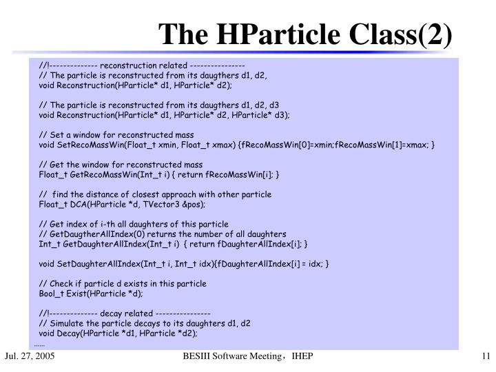 The HParticle Class(2)