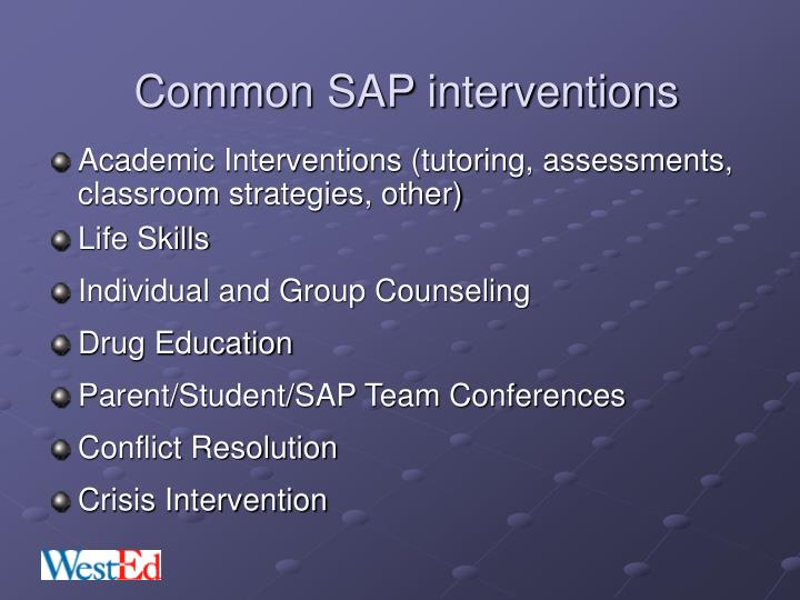 Common SAP interventions