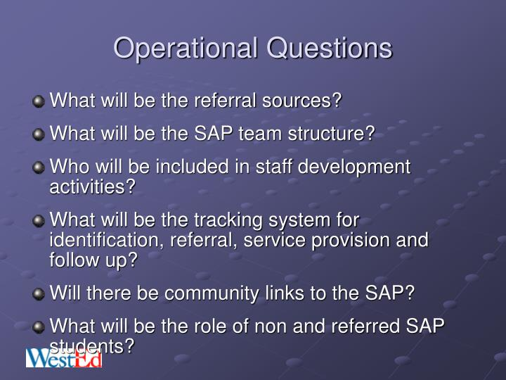 Operational Questions