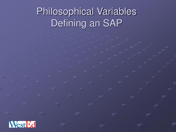 Philosophical Variables