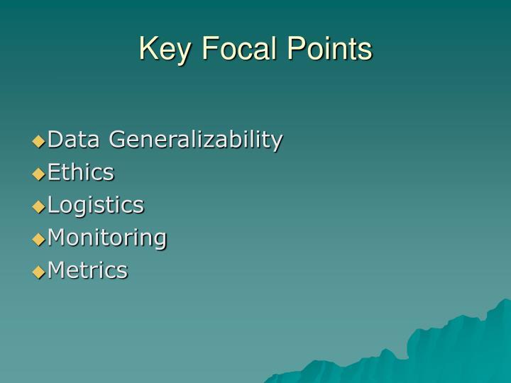 Key Focal Points
