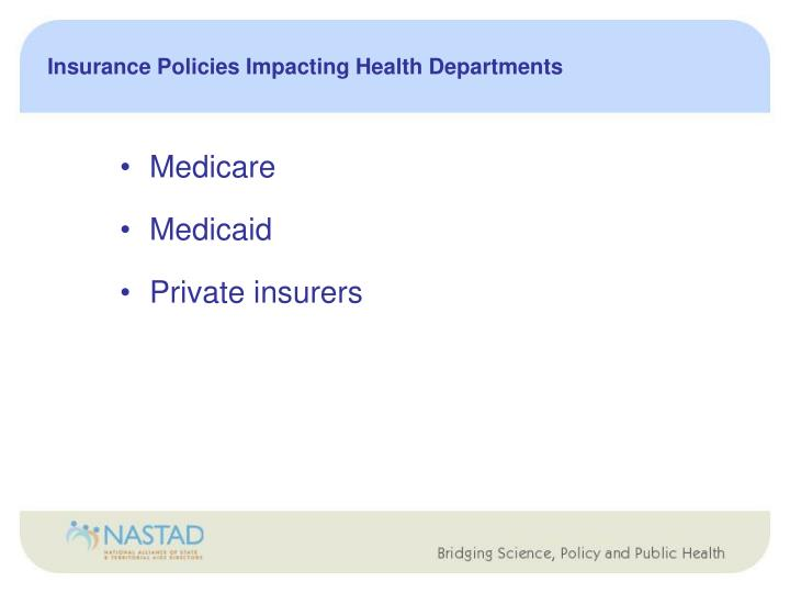Insurance Policies Impacting Health Departments