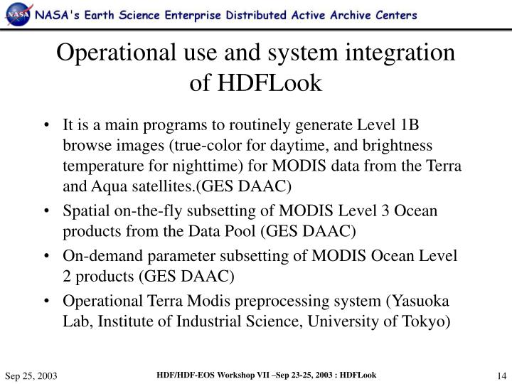 Operational use and system integration of HDFLook