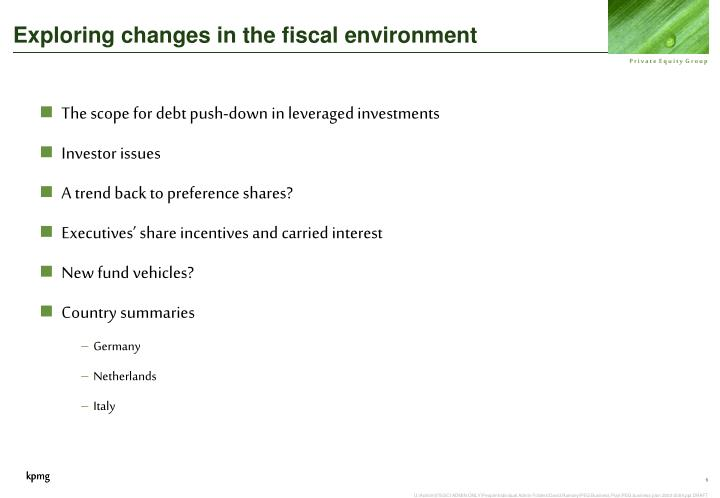 Exploring changes in the fiscal environment