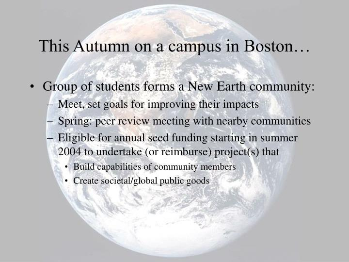 This Autumn on a campus in Boston…