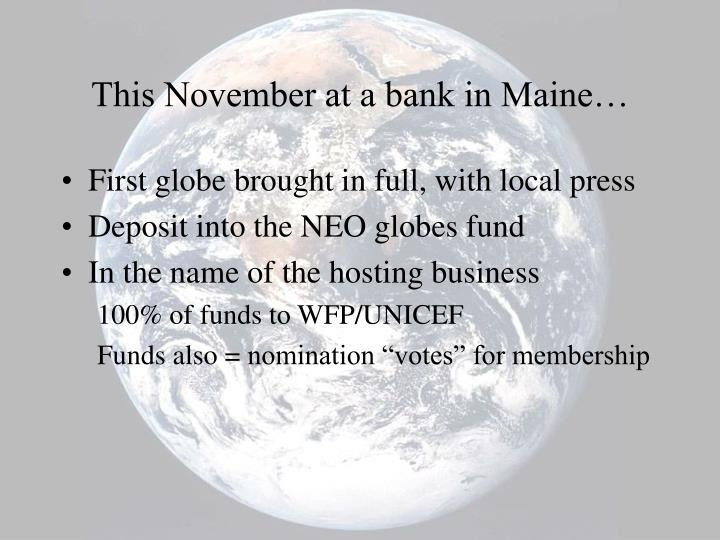 This November at a bank in Maine…