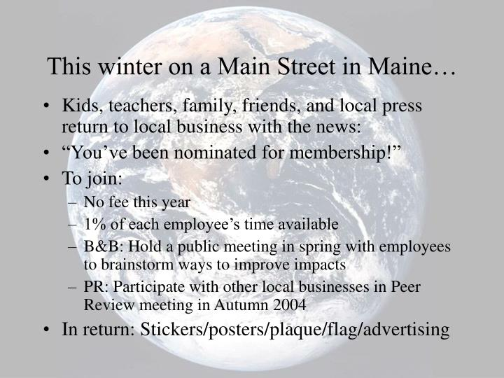This winter on a Main Street in Maine…