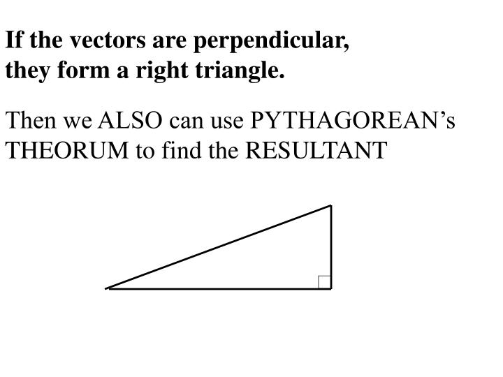 If the vectors are perpendicular,