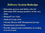 delivery system redesign