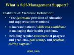 what is self management support