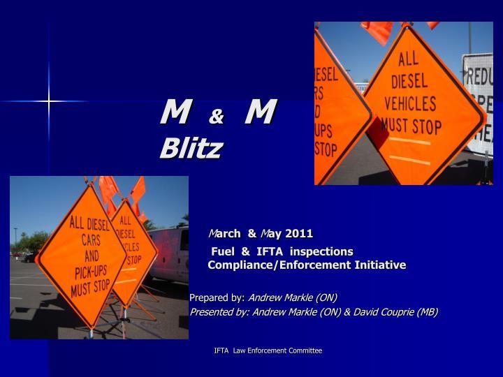 M m blitz m arch m ay 2011 fuel ifta inspections compliance enforcement initiative