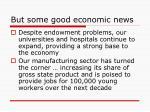 but some good economic news