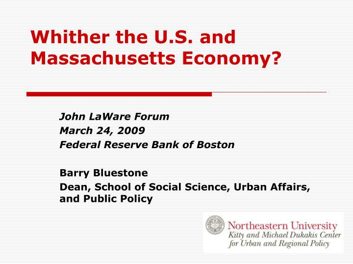 whither the u s and massachusetts economy