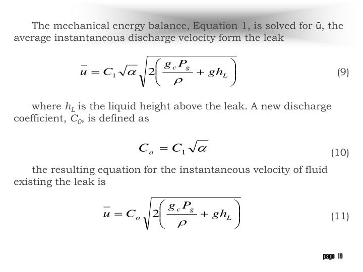 The mechanical energy balance, Equation 1, is solved for