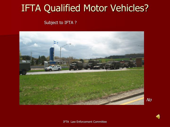 IFTA Qualified Motor Vehicles?