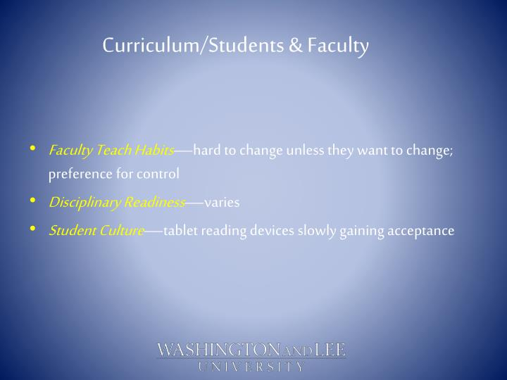 Curriculum/Students & Faculty
