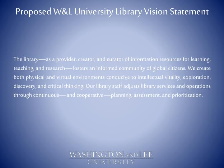 Proposed w l university library vision statement