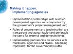 making it happen implementing agencies