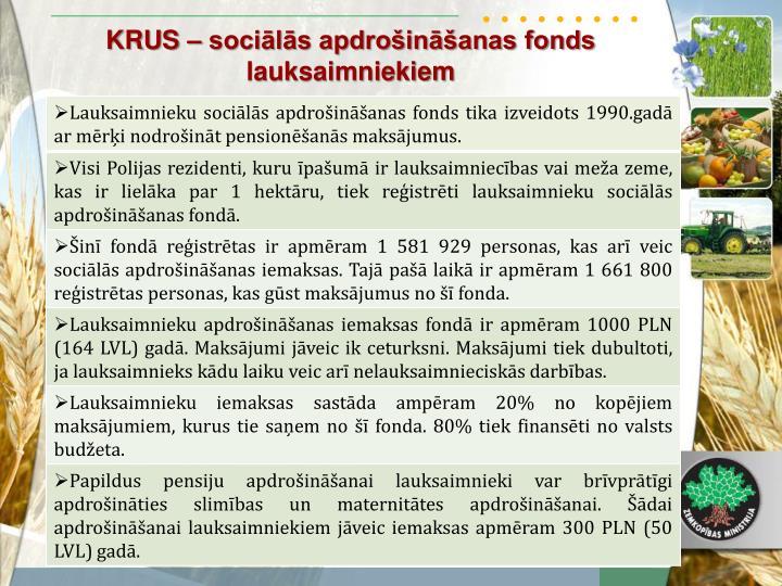 KRUS – sociālās apdrošināšanas fonds lauksaimniekiem