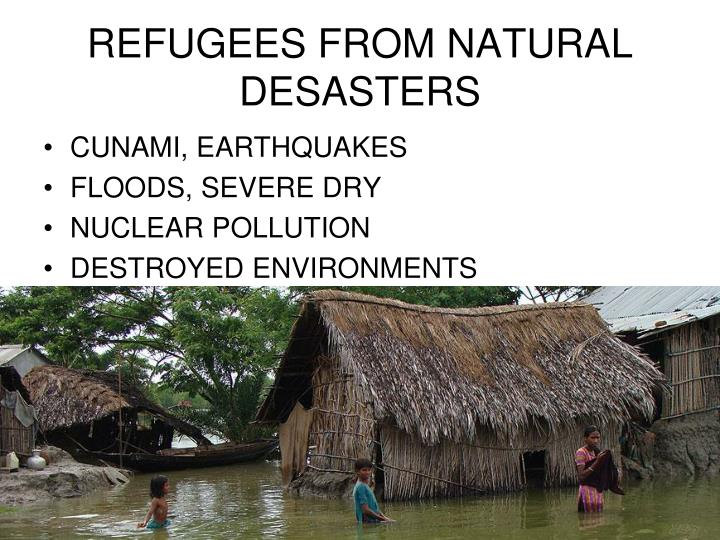 REFUGEES FROM NATURAL DESASTERS