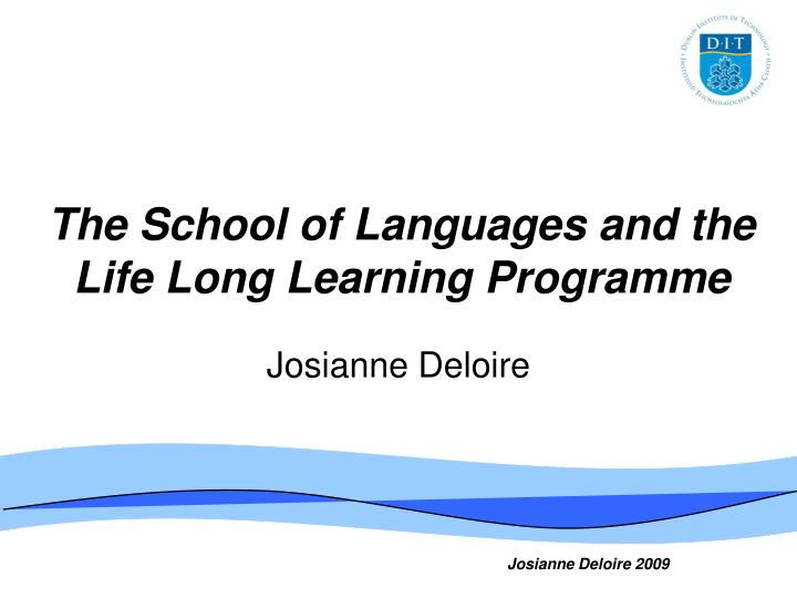 the school of languages and the life long learning programme