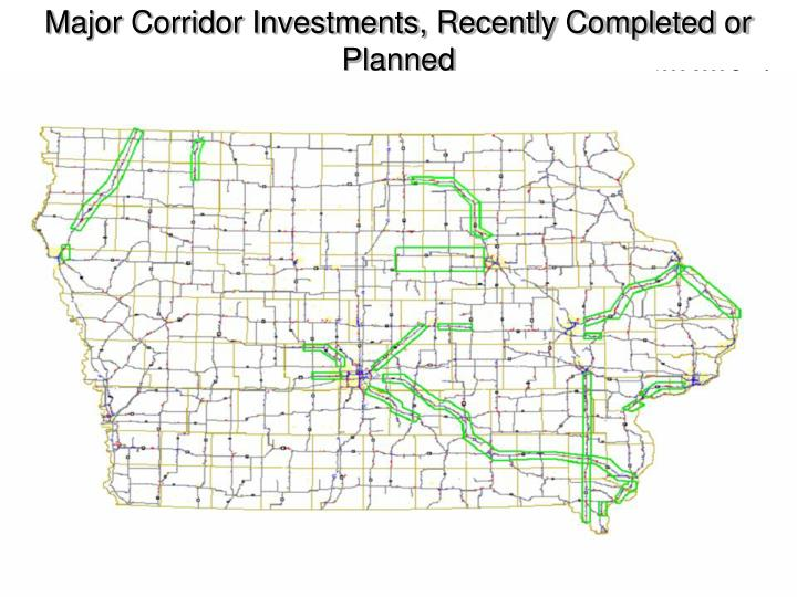 Major corridor investments recently completed or planned