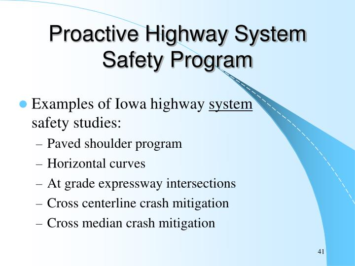 Proactive Highway System