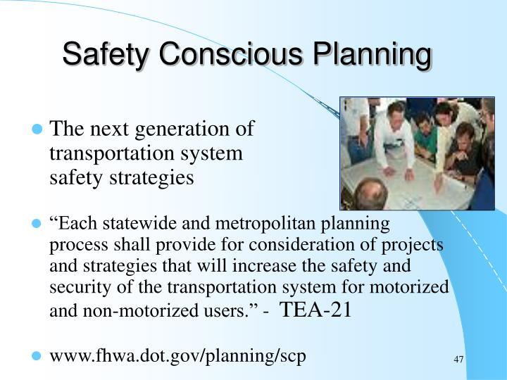 Safety Conscious Planning